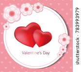 happy valentines day card.... | Shutterstock .eps vector #783993979