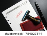 red stamp with text cancelled... | Shutterstock . vector #784023544