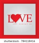 happy valentine's day ... | Shutterstock .eps vector #784118416