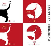 2018 chinese new year of the... | Shutterstock . vector #784127899