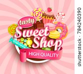 sweet shop logo label or emblem ... | Shutterstock . vector #784240390