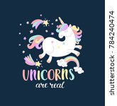 lettering unicorn are real with ... | Shutterstock . vector #784240474