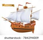sailing ship. 3d vector icon | Shutterstock .eps vector #784294009
