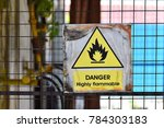 danger highly flammable sign on ... | Shutterstock . vector #784303183