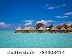 photo of bora bora bungalows in ...   Shutterstock . vector #784303414