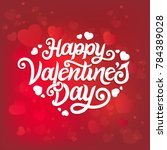 happy valentines day typography ... | Shutterstock .eps vector #784389028