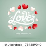 happy valentines day typography ... | Shutterstock .eps vector #784389040