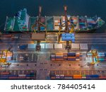 logistics and transportation of ... | Shutterstock . vector #784405414