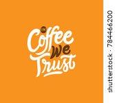 hand lettering   typography... | Shutterstock .eps vector #784466200