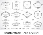Set of flourish frames, borders, labels. Collection of original design elements. Vector calligraphy swirls, swashes, ornate motifs and scrolls.  | Shutterstock vector #784479814