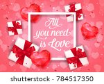 all you need is love poster... | Shutterstock .eps vector #784517350