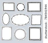 doodle frames set   frames with ... | Shutterstock . vector #784541944