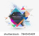 abstract fantastic background ... | Shutterstock .eps vector #784545409