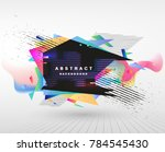 abstract fantastic background ... | Shutterstock .eps vector #784545430