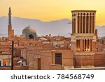 a view of the old town of yazd... | Shutterstock . vector #784568749