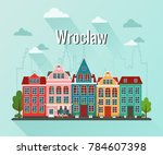 vector illustration of wroclaw. ... | Shutterstock .eps vector #784607398