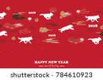 happy chinese new year 2018 of... | Shutterstock .eps vector #784610923