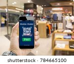 moblie wallet payment with qr... | Shutterstock . vector #784665100