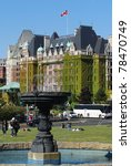 The Fairmont Empress Is One Of...