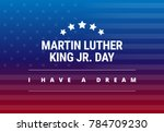 martin luther king jr day... | Shutterstock .eps vector #784709230