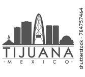 tijuana mexico america skyline... | Shutterstock .eps vector #784757464