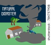 natural disaster illustration... | Shutterstock .eps vector #784757908