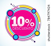 10  descuento  10  discount... | Shutterstock .eps vector #784797424