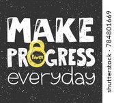 make progress everyday... | Shutterstock .eps vector #784801669