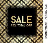 gold gride. sale banner... | Shutterstock .eps vector #784807468