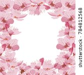 cherry blossom frame and border ... | Shutterstock .eps vector #784812568