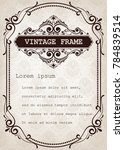 vintage frame with beautiful... | Shutterstock .eps vector #784839514