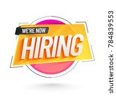 we are hiring poster or banner... | Shutterstock .eps vector #784839553