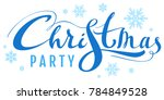 blue christmas party text for... | Shutterstock . vector #784849528