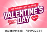 valentine's day weekend special ... | Shutterstock .eps vector #784932364