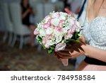 wedding bouquet of fresh flowers | Shutterstock . vector #784958584