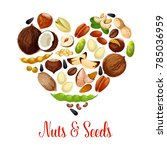 nuts  seed and bean heart of... | Shutterstock .eps vector #785036959