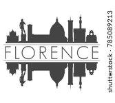 florence italy europe skyline... | Shutterstock .eps vector #785089213