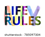 my life  my rules   lgbt... | Shutterstock . vector #785097304