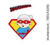great grandmother for happy... | Shutterstock .eps vector #785141050
