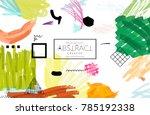 abstract universal art web... | Shutterstock .eps vector #785192338