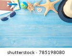 top view of travel accessories... | Shutterstock . vector #785198080