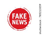 color stamp and text fake news. ... | Shutterstock .eps vector #785213359