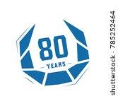 80 years design template.... | Shutterstock .eps vector #785252464