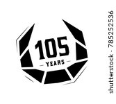 105 years design template.... | Shutterstock .eps vector #785252536