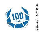 100 years design template.... | Shutterstock .eps vector #785252548