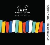 jazz music banner poster square ... | Shutterstock .eps vector #785273008