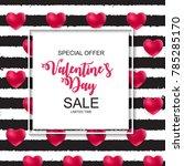 valentines day sale  discount... | Shutterstock .eps vector #785285170