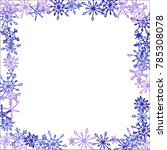 winter frame with cute doodle... | Shutterstock .eps vector #785308078