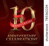 10th years anniversary... | Shutterstock .eps vector #785362234
