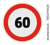 maximum speed limit icon. flat... | Shutterstock .eps vector #785374420